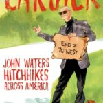 Carsick, by John Waters